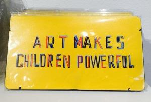 Art Makes Children Powerful quote artwork